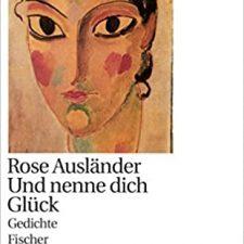Rose Ausländer (1901 – 1988)